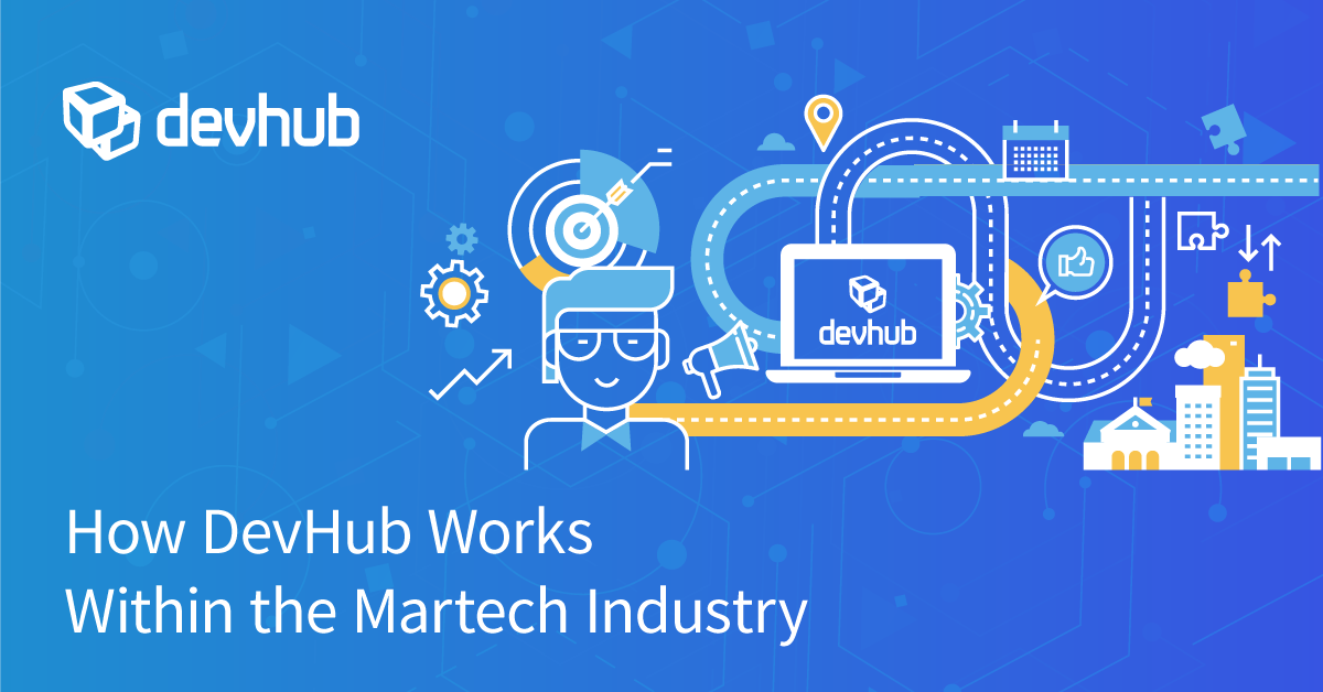 How DevHub Works Within The Martech Industry