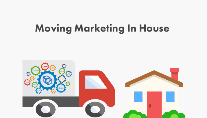 Moving Marketing In-House