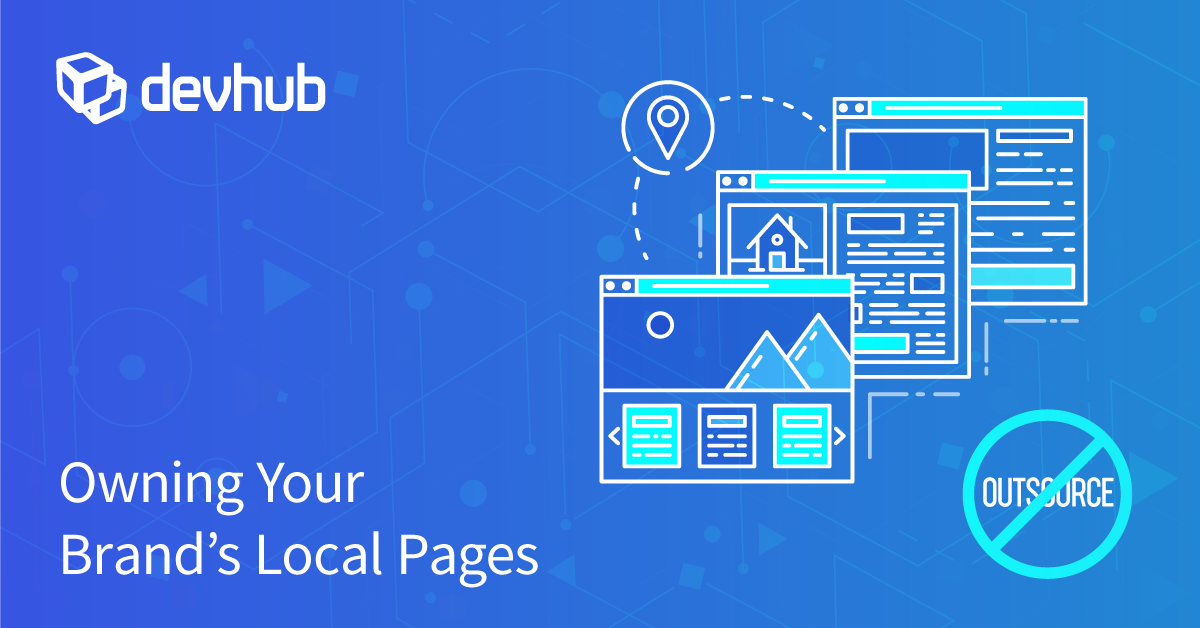 Owning Your Brand's Local Pages