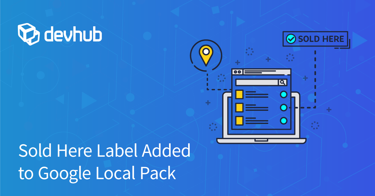 Sold Here Label Added to Google Local Pack
