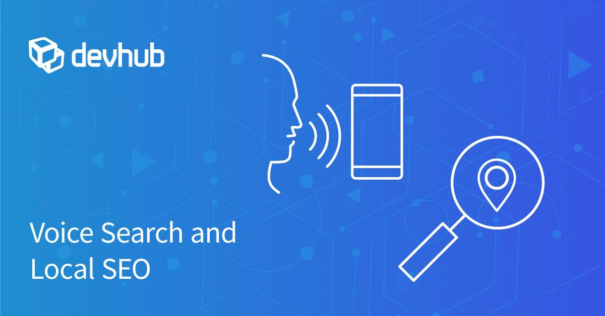 Voice Search and Local SEO